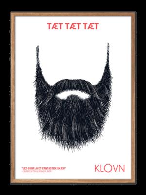 Klovn plakat, Klovn citat, Gro et skæg KLOVN